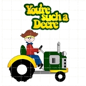 You're Such A Deere
